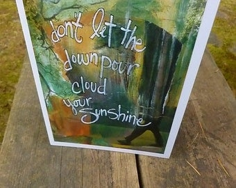 DON'T LET The DOWNPOUR,  Care and Concern Card, Inspirational Card, Card, Coping Card, Mixed Media Art Card by Seattle Artist Mary Klump