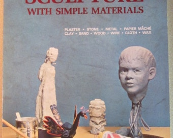 "Vintage 1968 Sunset Book Series ""Sculpture with Simple Materials"""