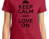 Keep Calm And Love On Valentine Women's T-shirt Short Sleeve 100% Cotton S-2XL Great Gift (TF-VA-029)