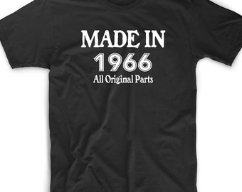 Funny T Shirt Tee Made In 1966 50th Original Parts 50 Birthday Gift  Bald Cute Geek Nerd Father Mother Dad Sister Brother Uncle Grandmother