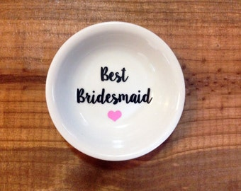 Ring Dish | Best Bridesmaid | Wedding | Ring Holder |  Bridal Party Gift