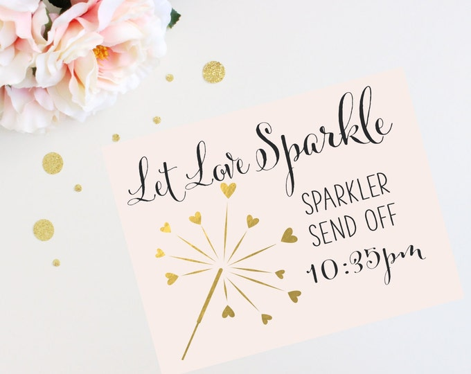 Sparkler Send Off Sign | Let Love Sparkle | Personalized PRINTABLE | Quick Turnaround DIY Print