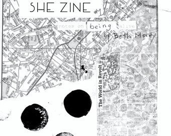 SHE Zine #1 {Notes on Coming Alive} - renegade art, poetry, essays, collage, and more - half letter, black and white, 16 pages