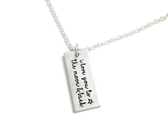 I Love You To The Moon And Back Necklace - Stamped Necklace - Hand Stamped Jewelry - Personalized Jewelry - Engraved Jewelry