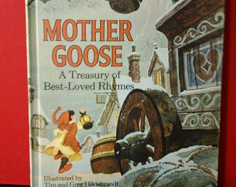 Mother Goose ~ A Treasury of Best-Loved Rhymes illustrated by Tim & Greg Hildebrandt and Edited by Watty Piper ~ Vintage 1972 Hardcover Book