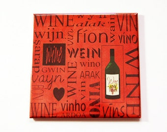 Wine Magnet, Fridge magnet, magnet, Wine fridge magnet, Wine Lover, Orange, Vino, Oenophile, Gift for her, gift for him, Mothers Day (5356)