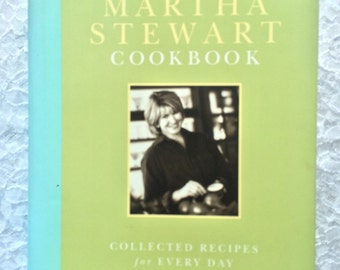 The Martha Stewart Cookbook by Martha Stewart, Vintage 1995 Cookbook, Collected Recipes for Everyday, Christmas Gift Idea