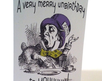Mad Hatter Very Merry Unbirthday to You card, inside Happy Today to You