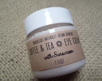 VEGAN-SPF-Coffee & Tea Eye Cream with Sunscreen-1oz.(with caffeine-reduce puffiness and fine lines-lessen dark circles)
