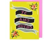 Te Amo Mucho Card