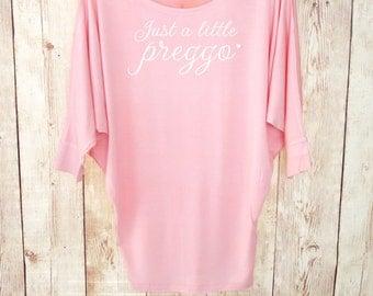 Just a Little Preggo Shirt. Dolman Preggers Shirt. Pregnancy Announcement Shirt. New Mom Shirt. Mama Bear Shirt. Best Mom Ever Shirt