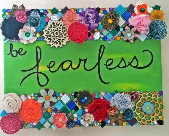 Word Art BE FEARLESS 12x16 by theluliebird on Etsy