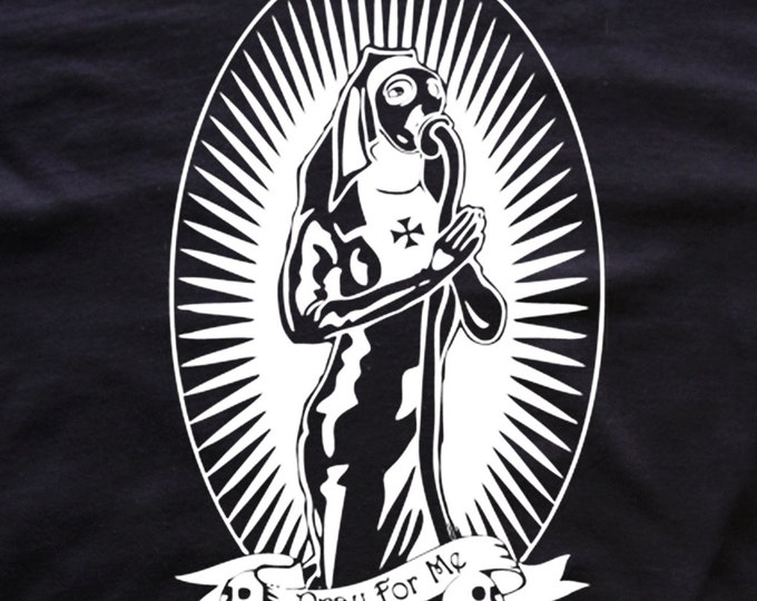 Pray for Me T-shirt - Rubber fetish - Gas Mask
