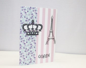 Queen Card - Paris Card - Any Occasion Card - Mother's Day Card - Birthday Card - Blank Card