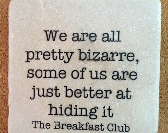 The Breakfast Club Quote Funny Witty Quote Decorative Marble Tile Quote Coaster Home Decor Kitchen Decor
