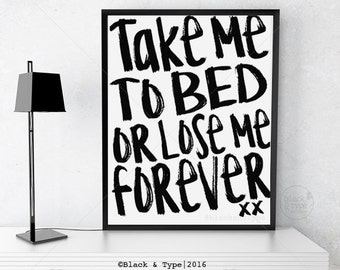 Take Me To Bed or Lose Me Forever ||  Typography Print, Take Me To Bed, Top Gun Quote, Anniversary Print, Inspirational Art, Top Gun