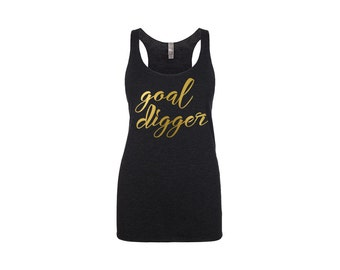 Goal Digger, Goal Digger Tank Top, Workout Tank Top, Lifting Tank Top, Workout Shirt, Workout Clothes, Motivational Clothing, Motivational