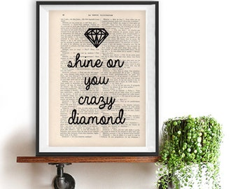 Inspirational Poster,Typography Art,Shine One You Crazy Diamond, Pink Floyd Song, Music Print minimalist quote art,vintage book print
