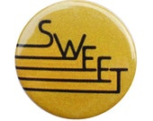 "the SWEET band - 1.25"" button, 70s, glam rock, ballroom blitz, desolation boulevard album, fox on the run, punk pin, gary glitter, slade"