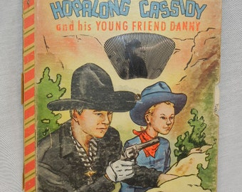 Hopalong Cassidy And His Young Friend Danny Bonnie Book with cartoon wheel