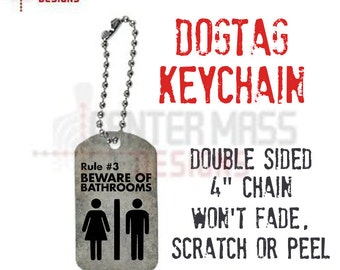 Rule 3 Beware of Bathrooms Keychain - dogtag  double sided survival rules zombie free shipping grungy