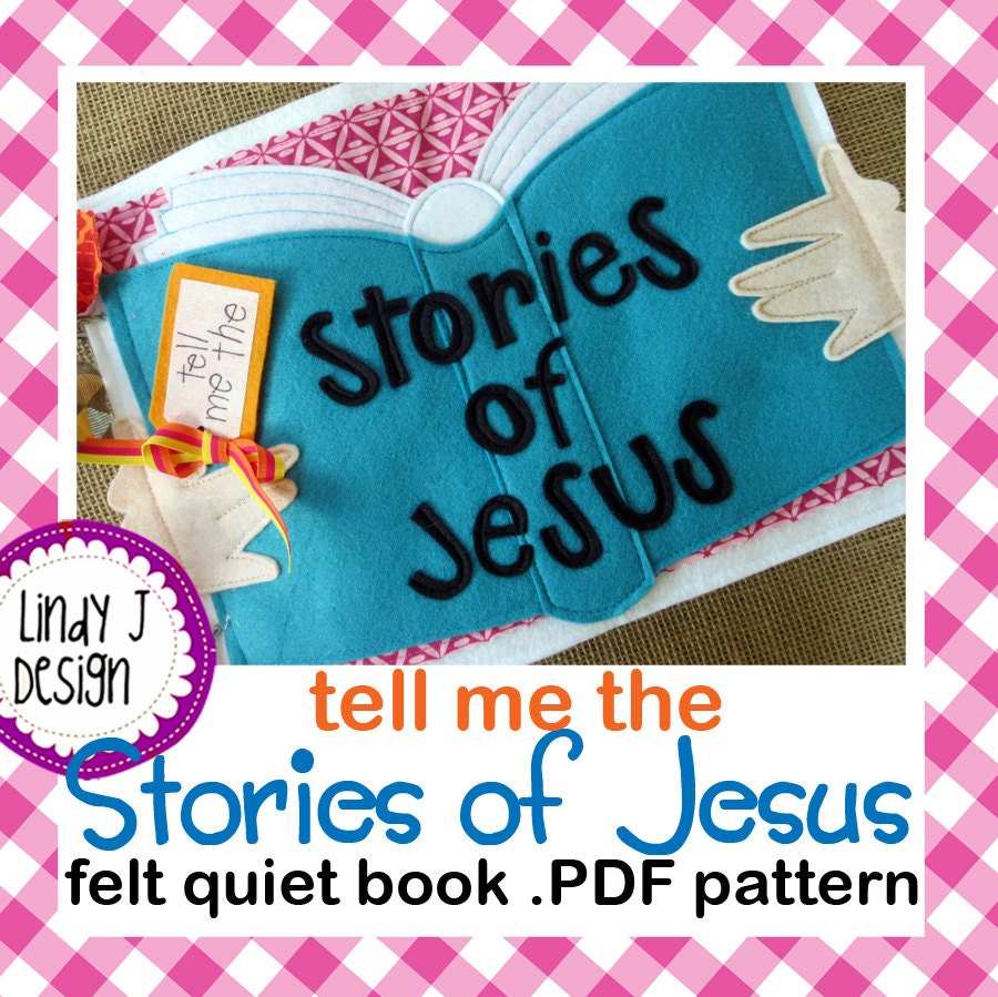 Quiet Book Cover Pattern : Tell me the stories of jesus felt quiet book pdf pattern