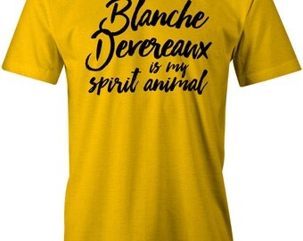 Blanch Devereaux Is My Spirit Animal - Funny Golden Girls American Apparel Poly Cotton Unisex T-Shirt - Item 2779