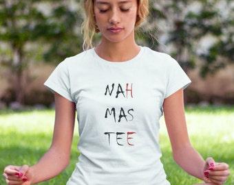 Série limitée «NAHMASTEE» NAMASTE femmes YOGA T-Shirt