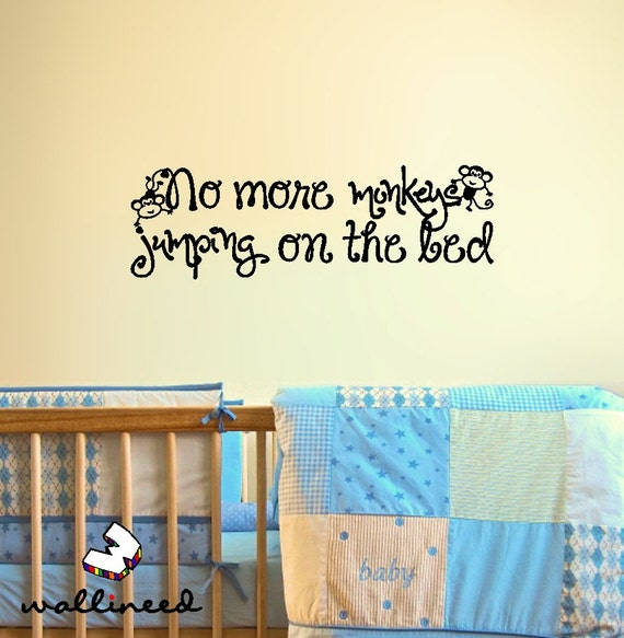 Wall decal no more monkeys jumping on the bed kids decor vinyl for Best 20 no more monkeys jumping on the bed wall decal