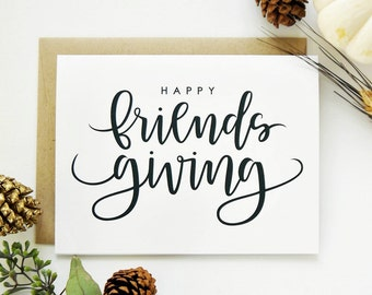Happy Friendsgiving Card - White / Fall Card/ Hand Lettered Card / A2 / Blank / Charitable Donation