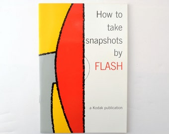 Vintage Kodak How to Take Snapshots by Flash Photo Book 1960s