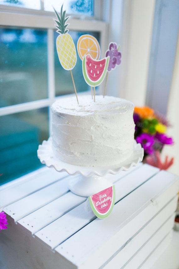 Printable Fruit Cake Toppers Tutti Frutti Birthday
