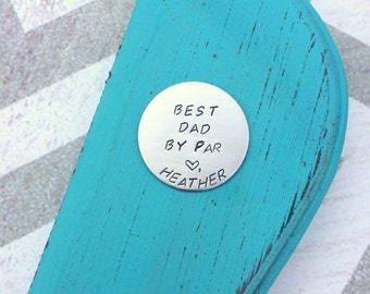 Golf Ball Marker - Hand Stamped - Stainless Steel - Father's Day - Dad - Gift - Present - Golfer - Brother - Husband - Personalized - Custom