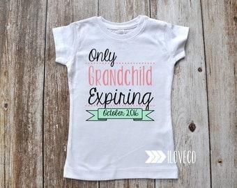 Only Grandchild Expiring T-shirt Photo Prop - Cousin T-Shirt / Cousins / Big Sister / Big Cousin / Big Brother
