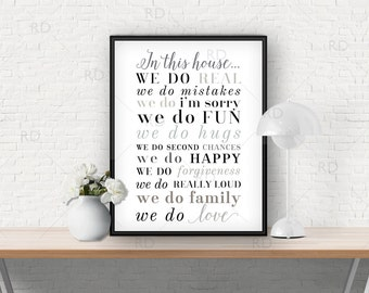 In this house we do real... PRINTABLE Wall Art / House Rules Wall Art / In this house printable sign / In this house / 16x20, 11x14 & 8x10