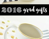 Graduation Coffee Mug Class of 2016 Gifts Graduation Gift Mug Graduation Mug College Gift for Graduation Gifts for Her (EB3141GRAD)