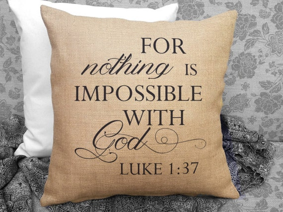 For Nothing Is Impossible With God Luke 1 37 Scripture
