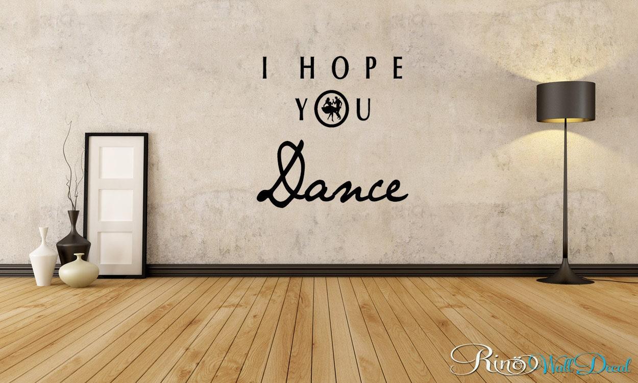 r i n o home decor i hope you dance wall art vinyl wall decal sticker home decor wedding romantic