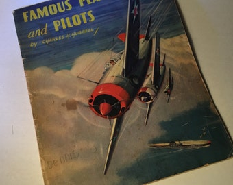 1939 Famous Planes and Pilots soft cover book by Charles H. Hubbell