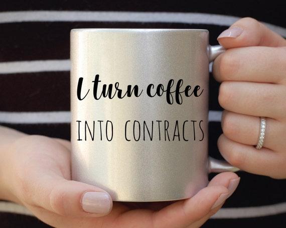 I Turn Coffee Into Contracts Mug, Realtor Mug, Silver Metallic Mug, Funny Mug, Gift for Agent, Sales Mug, Sales Person Mug, Office Mug