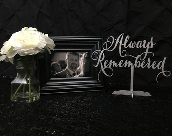 Remembering a Loved One Wedding,  Always Remembered, Always Remembered Sign, Wedding Memorial Sign, Wedding Table Sign, Wooden Table Sign