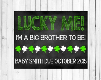 St. Patrick's Day Pregnancy Announcement | Big Brother St. Paddy's Day Baby Chalkboard Sign | Chalkboard Poster | Pregnant St. Patrick's Day