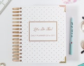 July 2016 - June 2017  Agenda Mid Year Daily Planner Academic/Student Let's do This by Susana Cresce. Gold Foil Black White Polka Dots
