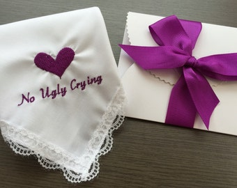 Wedding Hankies For Bridesmaid -No Ugly Crying-Wedding Gift-Hankie-Customized -Embroidered-Free Wedding Gift Box With Matching Ribbon