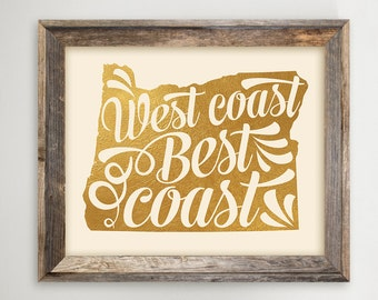 Oregon Printable • West Coast Best Coast • Faux Gold Foil Typography • OR State Art • Instant Download Digital Print 8 x 10 and 11 x 14