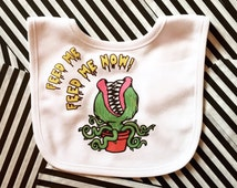 Feed Me Baby Bib, Feed Me Now, Little Shop of Horrors, Funny Baby Bib, Unique Baby Gift, Baby Shower Gift, Baby Clothes, Cool Baby Clothing