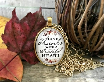 Give Thanks, Give thanks with a grateful heart