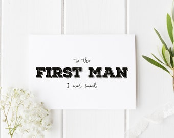 Rustic Dad Wedding Card, To The First Man I Ever Loved, Rustic Style Wedding Card, Card For Dad Wedding Day, To My Dad On My Wedding Day