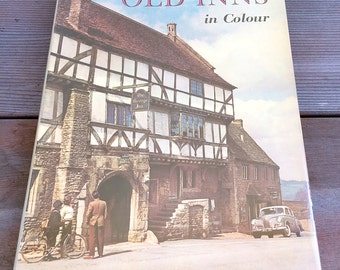 Old Inns of England in Colour by John Gaunt Hardcover 1958