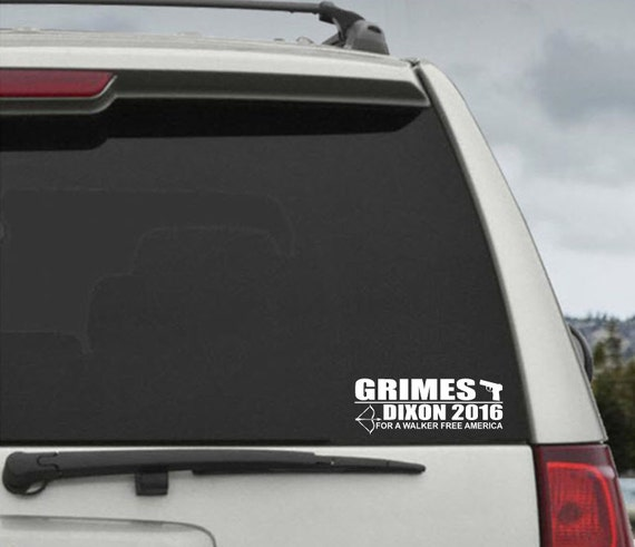 Walking Dead Grimes / Dixon 2016 Campaign Election President Decal - Car Window Decal Sticker